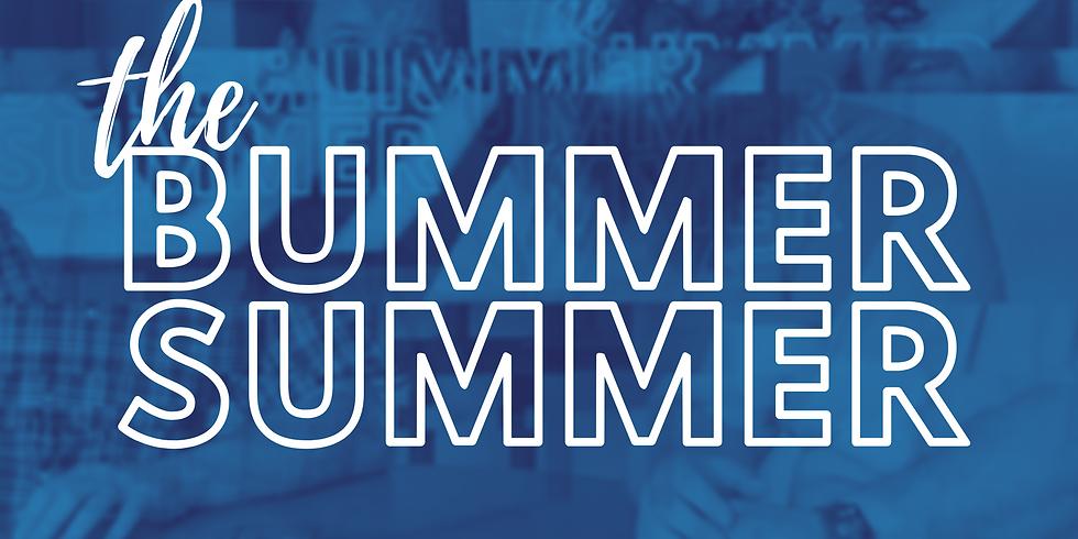 Bummer Summer 2