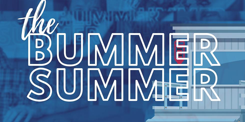 The Bummer Summer 4