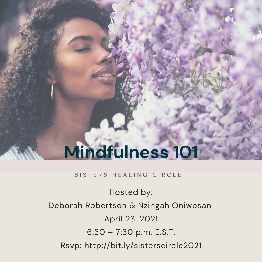 Mindfulness 101: A Sisters Circle