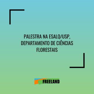 PALESTRA NA ESALQ/USP, DEPARTAMENTO DE CIÊNCIAS FLORESTAIS, PÓS-GRADUAÇÃO EM ECOLOGIA APLICADA