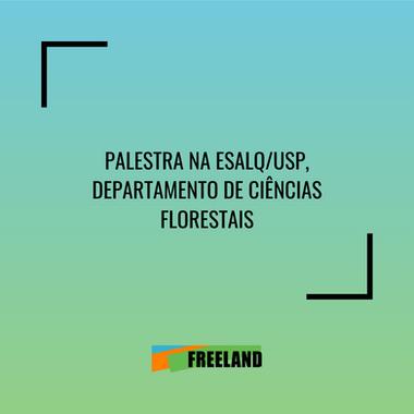 CONFERENCIA EN ESALQ/USP, DEPARTAMENTO DE CIENCIAS FORESTALES, POSGRADO EN ECOLOGÍA APLICADA
