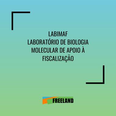LABIMAF LABORATÓRIO DE BIOLOGIA MOLECULAR DE APOIO À FISCALIZAÇÃO