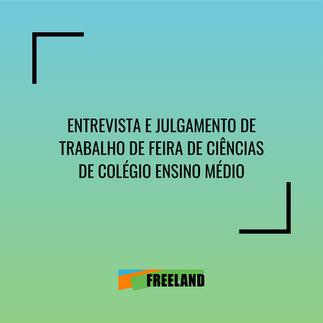 ENTREVISTA E JULGAMENTO DE TRABALHO DE FEIRA DE CIÊNCIAS – COLÉGIO GIORDANO BRUNO, SÃO PAULO, SP