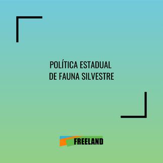 POLÍTICA ESTATAL DE FAUNA SILVESTRE