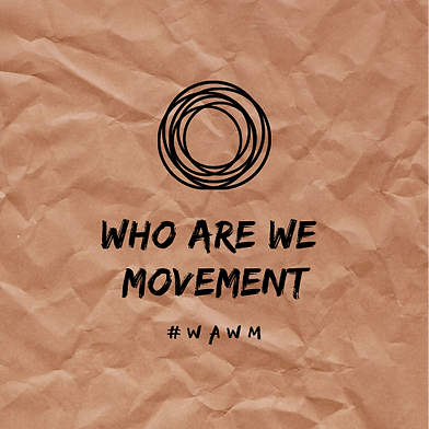 WHO ARE WE MOVEMENT.png