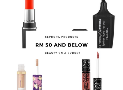 Must-buy Sephora Products for Rm50 and below