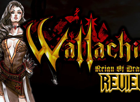 Wallachia: Reign of Dracula Review