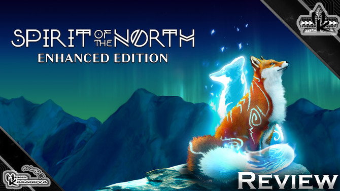 Spirit of the North: Enhanced Edition Review
