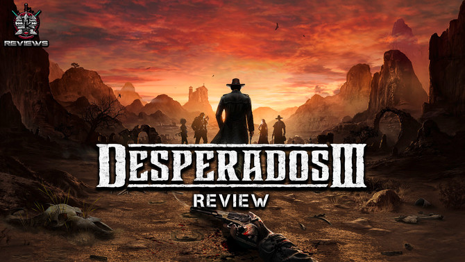 Desperados III Review