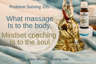 Problem Solving 101: How About Trying A Mindset Massage?