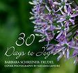 30 Days to Joy.jpg-barbara schreiner-tru