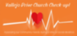 Vallejo Drive Church Check-up!.png