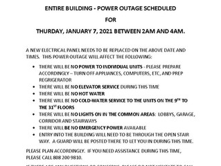 ENTIRE BUILDING POWER OUTAGE ON THURSDAY, JANUARY 7, 2021 BETWEEN 2 AM AND 4 AM