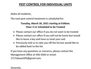 Pest Control for Units on Floors 3 - 11 Scheduled for Tuesday, March 30, 2021 Beginning at 9 AM