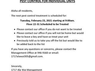 Pest Control Scheduled for Tuesday, February 23, 2021 Starting at 9am - 22nd Floor thru 31st Floor