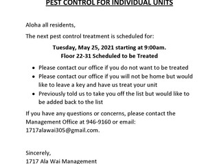 Pest Control Treatment for Floors 22 - 31 Scheduled for Tuesday, May 25, 2021 Starting at 9 am.