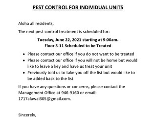 Notice of Pest Control Treatment for June 22, 2021 at 9am for Floors 3 thru 11