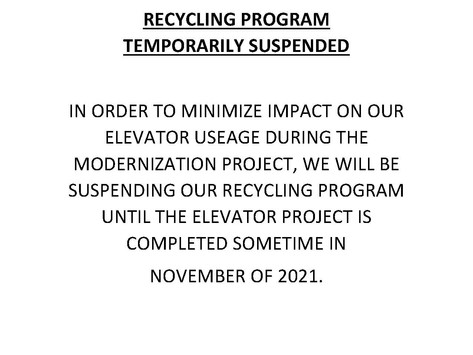 RECYCLING PROGRAM TEMPORARILY SUSPENDED