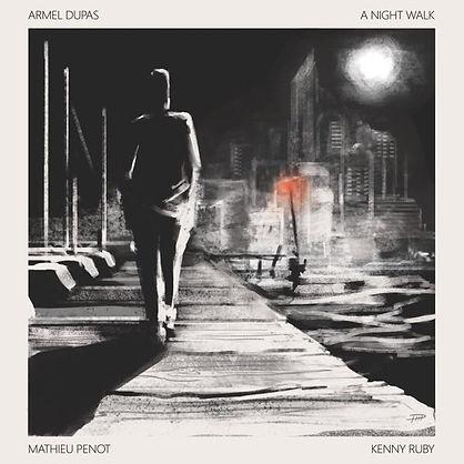 Armel Dupas - A Night Walk - cover by Quentin Delobel petite.jpg