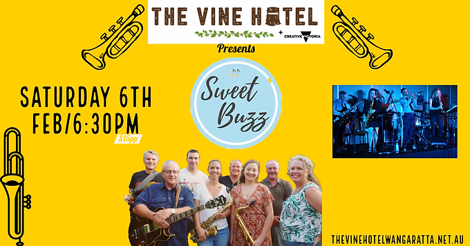 Sweet Buzz Live at The Vine Sat 6th Feb