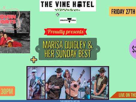 Woven Hearts + Marisa Quigley & her Sunday best, Fri 27/11 7pm