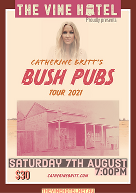 Catherine Britts Bush Pub tour 2021 07/08