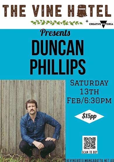 DUNCAN PHILLIPS live @ The Vine Sat 13th Feb 6:30pm