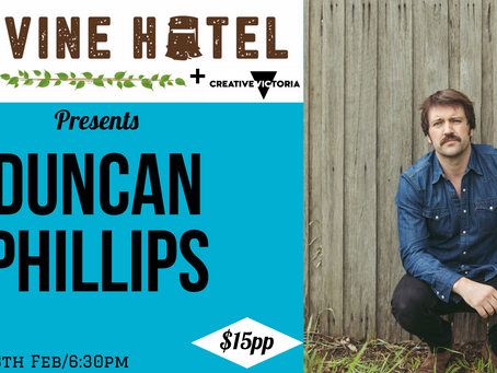 Duncan Phillips live @ The Vine 13/02 6:30pm