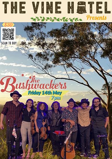 Bushwackers 50th Anniversary Tour @ The Vine 14/05