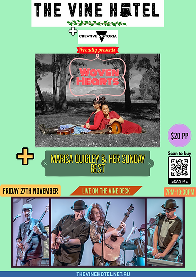 Woven Hearts + Marisa Quigley & her Sunday best live at The Vine, Fri 27/11 7pm