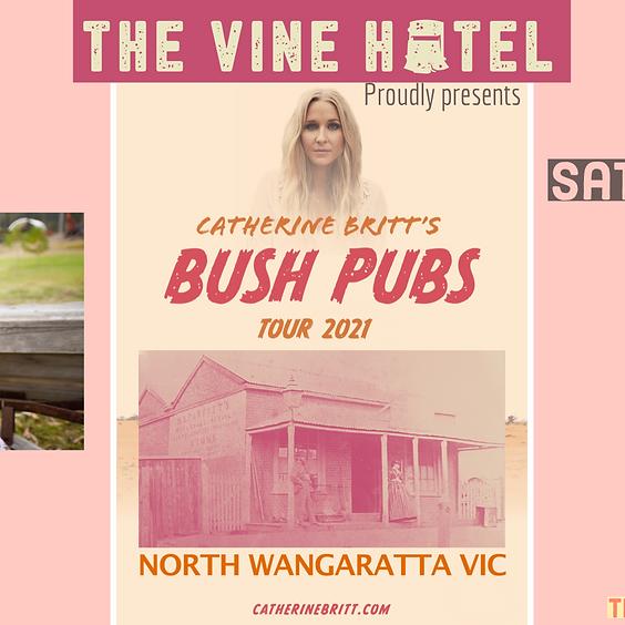 Catherine Britts Bush Pub tour 2021 Vine Hotel