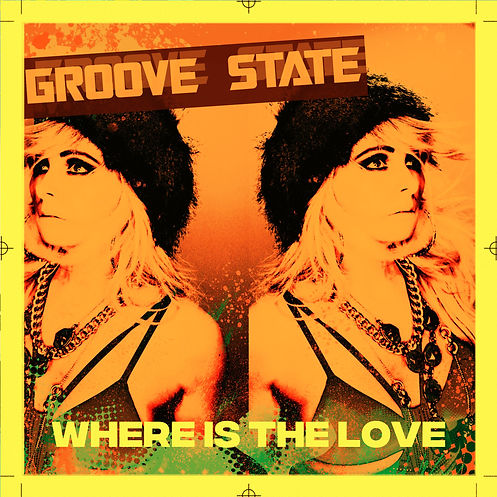 GROOVE STATE - WHERE IS THE LOVE 1000.jp