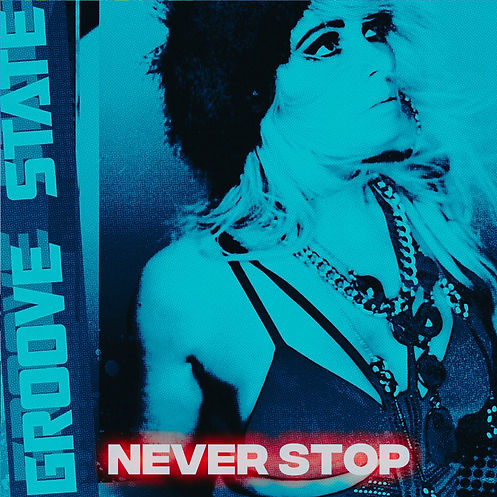 GROOVE STATE - NEVER STOP  s 1000.jpg