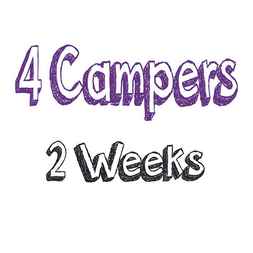 Register 4 Campers (2 WEEKS)