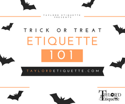 Taylored Etiquette Trick or Treat Graphic