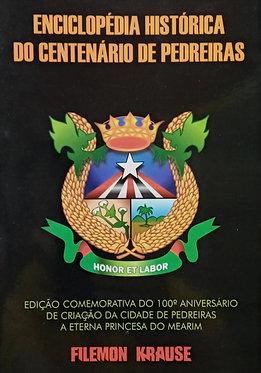 Enciclopédia histórica do centenário de Pedreiras