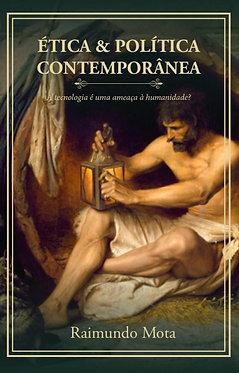 Ética & Política Contemporânea