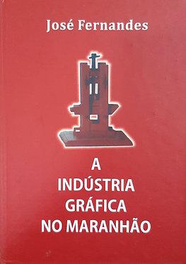 A Indústria Gráfica no Maranhão