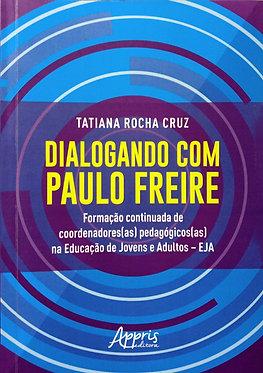 Dialogando com Paulo Freire