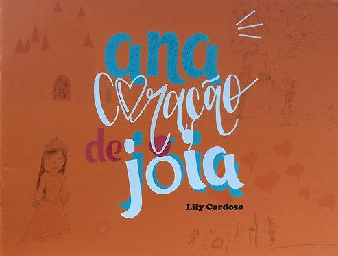 Ana coração de Joia - Lily Cardoso AMEI