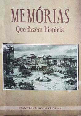 Memórias que fazem história