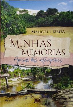 Minhas Memórias – Apesar das Intempéries