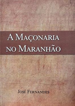 A Maçonaria no Maranhão