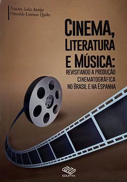 Cinema, literatura e Música: Revisitando a produção cinematográfica no Brasil e na Espanha