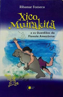 Xico Muirakitã