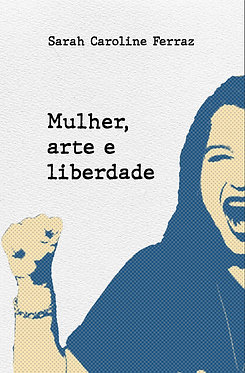 Mulher, arte e liberdade