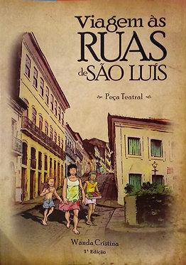 Viagem às Ruas de São Luís