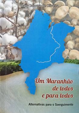 Um Maranhão de todos e para todos