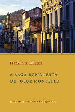 A saga Romanesca de Josué Montello