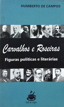 Carvalhos e Roseiras